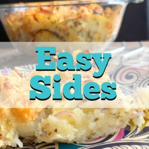A selection of delicious easy side dish recipes, perfect for lunch, dinner, breakfast, and brunch